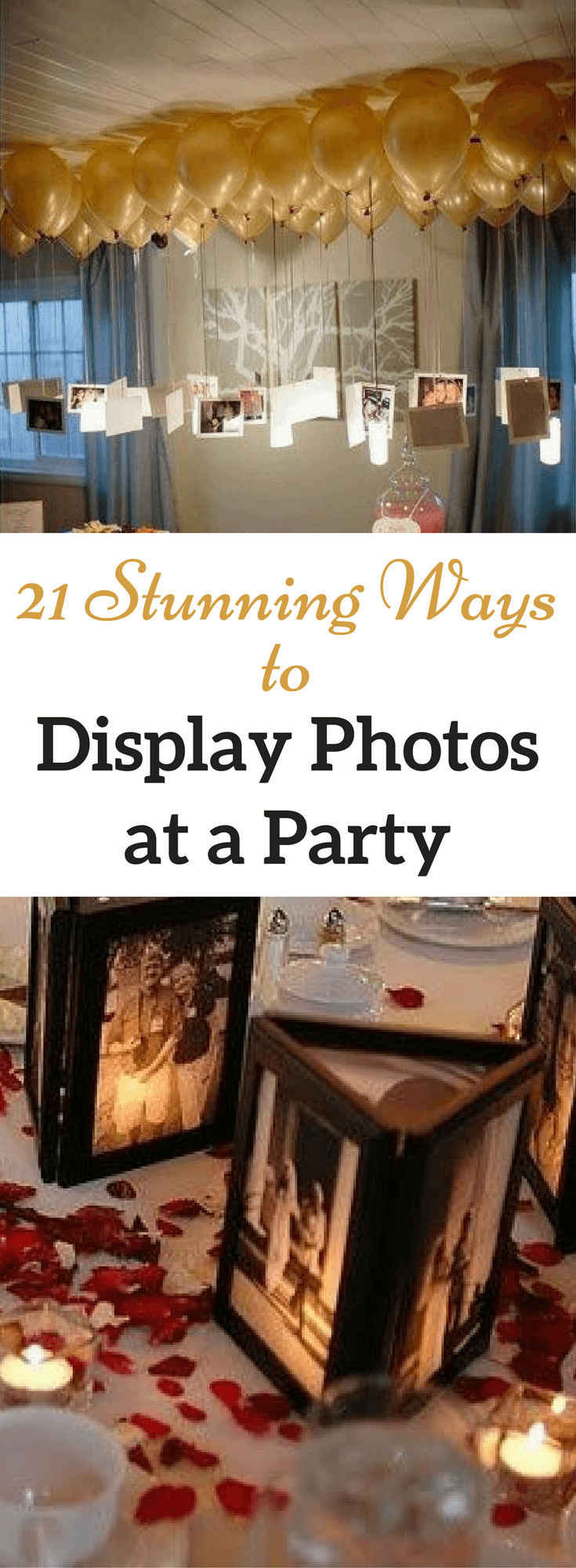 Looking for a clever way to display photos at a party? Check out these 21 easy picture display ideas for parties!
