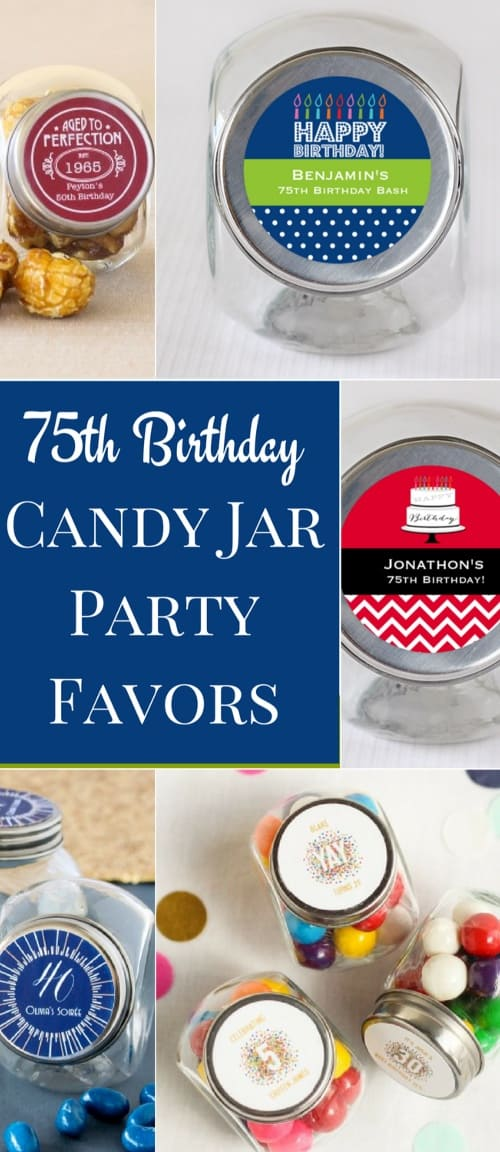 75th Birthday Personalized Candy Jar Favors - a sweet ending to a fabulous celebration!