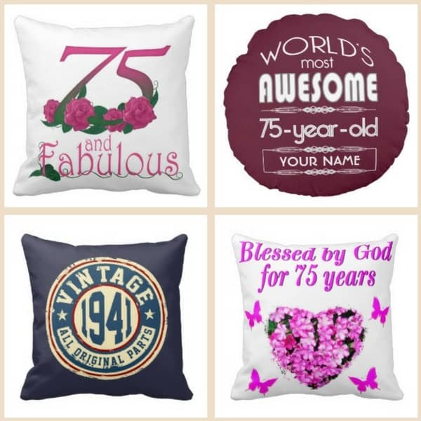75th Birthday Gift Ideas - pamper your favorite senior with a soft pillow that's personalized in honor of their 75th birthday. Choose from over 80 styles.