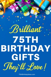 Ideas for a 75th Birthday Gift - Shopping for a fabulous gift for 75 birthday? Click to see 50 + awesome gLooking for a fabulous gift for 75 birthday - prices start at under $15! #75thBirthdayIdeas #75Birthday #birthdaygifts