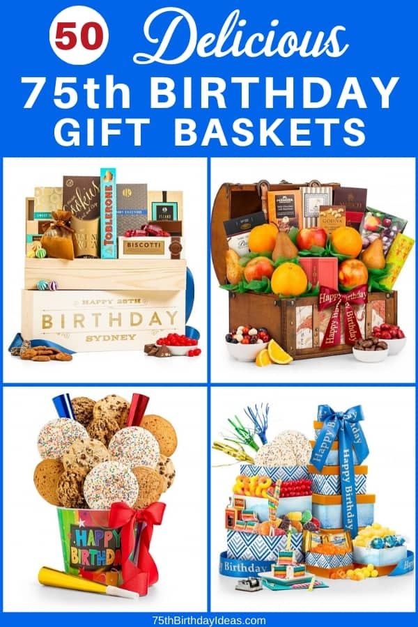 75th Birthday Gift Baskets - Looking for a fabulous gift for 75 year birthday? Impress someone who is turning 75 with a delicious birthday gift basket full of delightful treats. Click to order a 75th birthday gift basket, or to see 50+ awesome gift ideas for a 75 year old!
