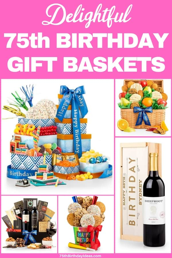 75th Birthday Gift Baskets for Women - Thrill a special woman who is turning 75 with a delightful gift basket! Prices start at under $30...order today.