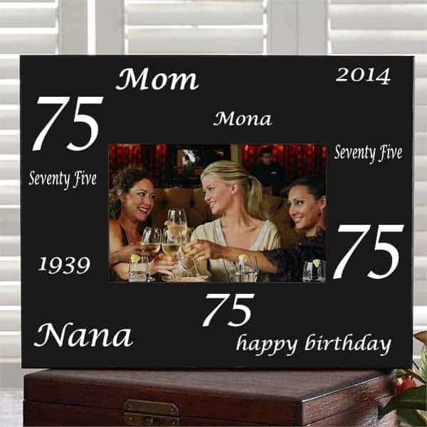 Personalized 75th birthday picture frame is the perfect way to show off a favorite picture from her big day!