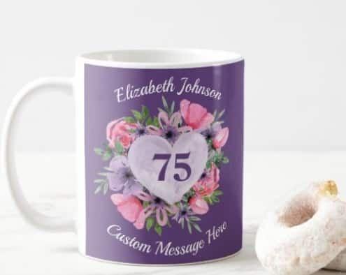 Looking for a cute little gift for a 75 year old woman?  Make her mornings bright and cheerful with this colorful personalized coffee mug!