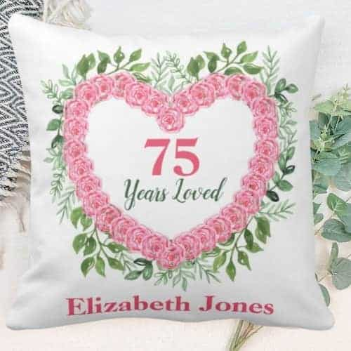 How sweet is this 75 Years Loved pillow? Perfect gift for any woman turning 75!